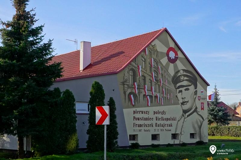 śniaty, franciszek ratajczak,, mural, powstanie wielkopolskie, najładniejsze murale w polsce, murale w wielkopolsce, wielkopolska atrakcje, ciekawe miejsca w wielkopolsce
